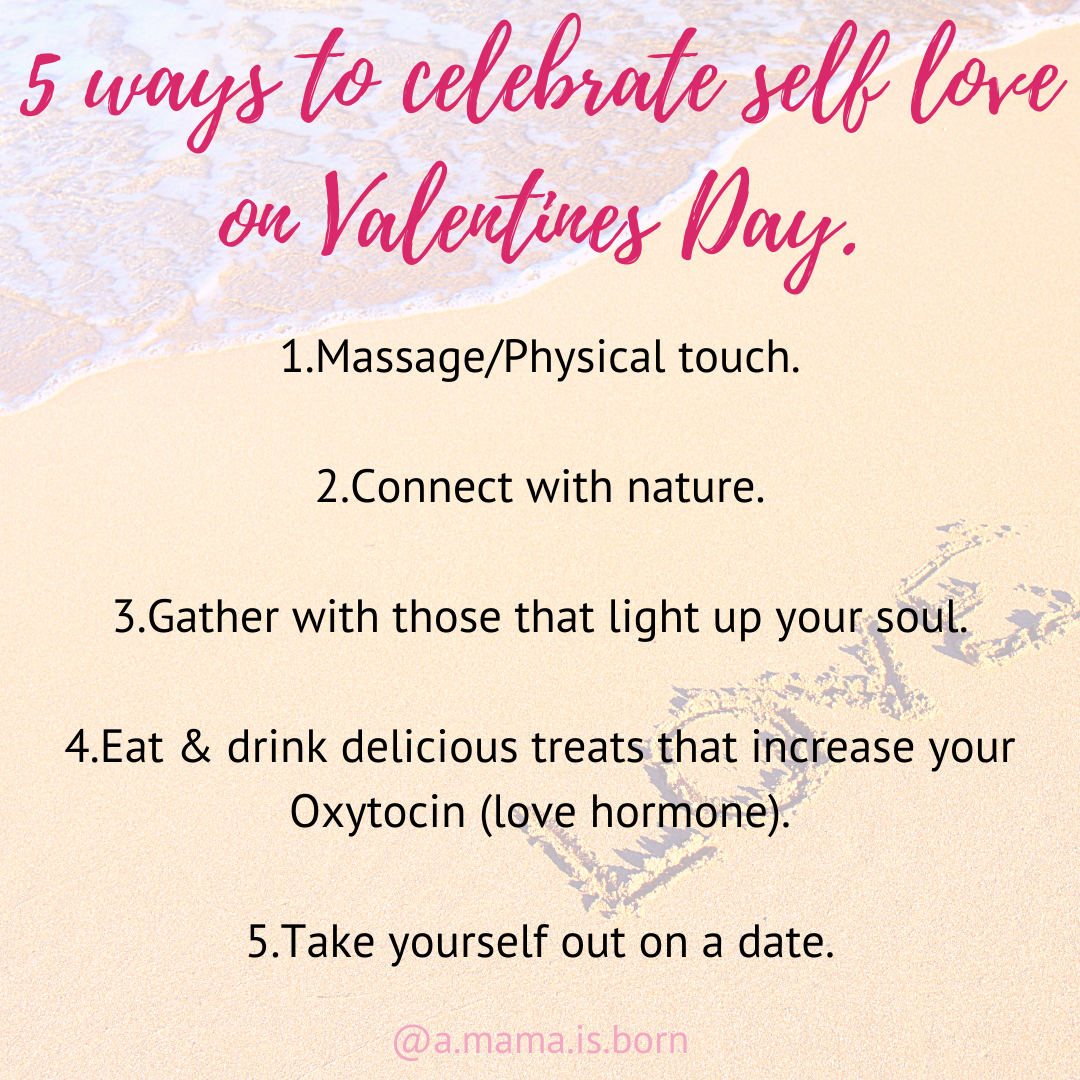 You are currently viewing 5 ways to celebrate self-love on Valentines day (or any day).